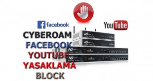 cyberoam facebook ve youtube yasaklama